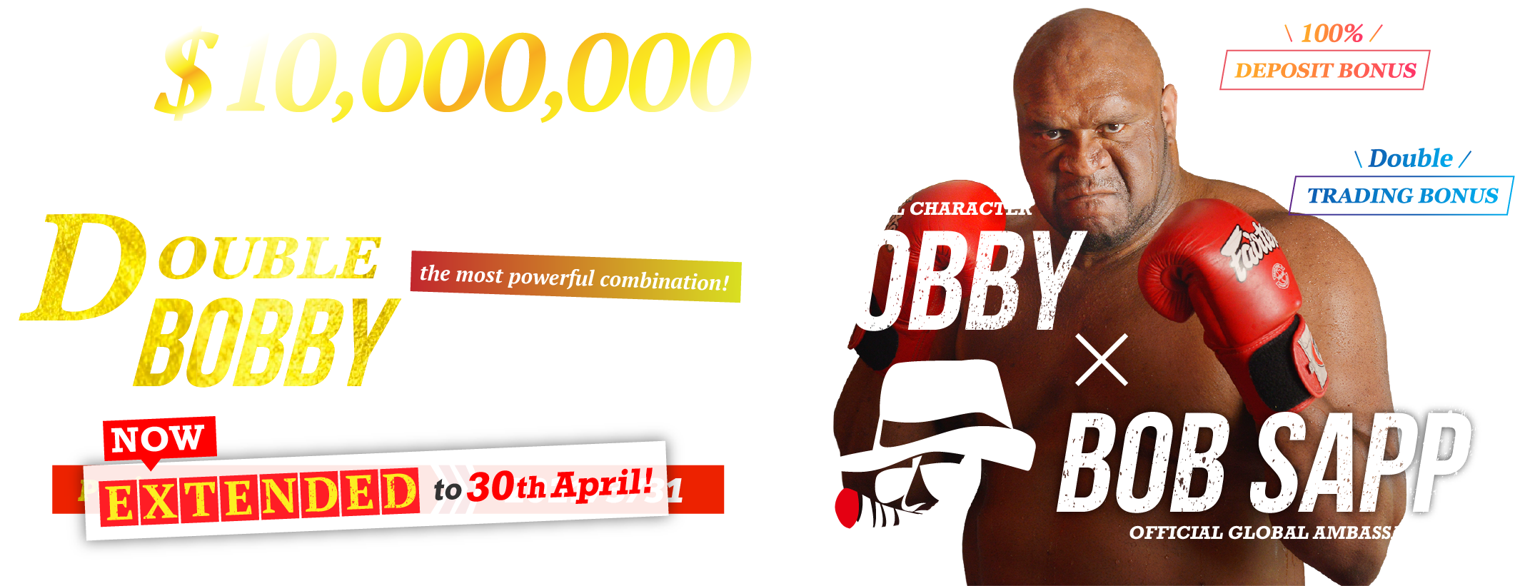 Total $10,000,000 to Giveaway Double BOBBY Campaign Now Extended to 30th April!!